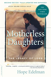 Hope Edelman book cover motherless daughters